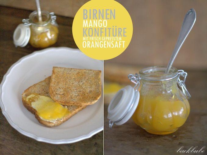 Birnen-Mango-Konfitüre mit frisch gepresstem Orangensaft - Ein fruchtiger Start in den Tag...