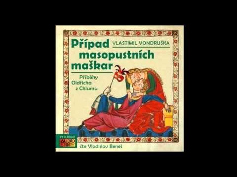 Vlastimil Vondruška - Případ masopustních maškar (Mluvené slovo, Audioknihy | AudioStory) - YouTube