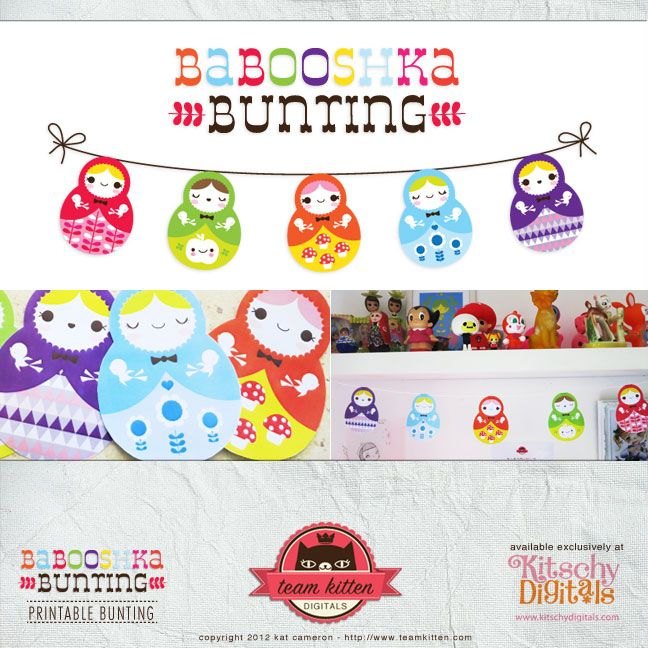 Babooshka Bunting - love this site! lots of fun cards, paper dolls & furniture, party themes, buntings, cupcake wrappers & picks etc.