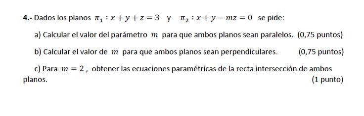 Ejercicio 4B 2014-2015 Julio. Propuesto en examen pau de Canarias. Matemática. Geometría métrica.