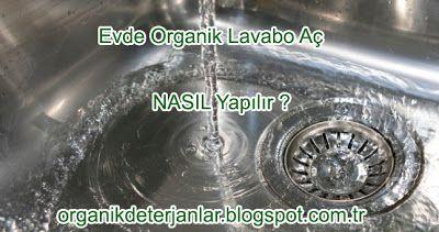 Organik Deterjan: Evde Organik Lavabo Aç Nasıl Yapılır