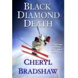 Black Diamond Death (A Sloane Monroe Novel, Book One) (Kindle Edition)By Cheryl Bradshaw