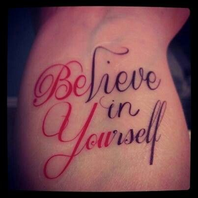 Be You! (Believe in yourself!)