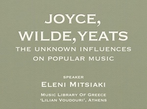 Joyce, Wilde, Yeats: The unknown influences on popular music