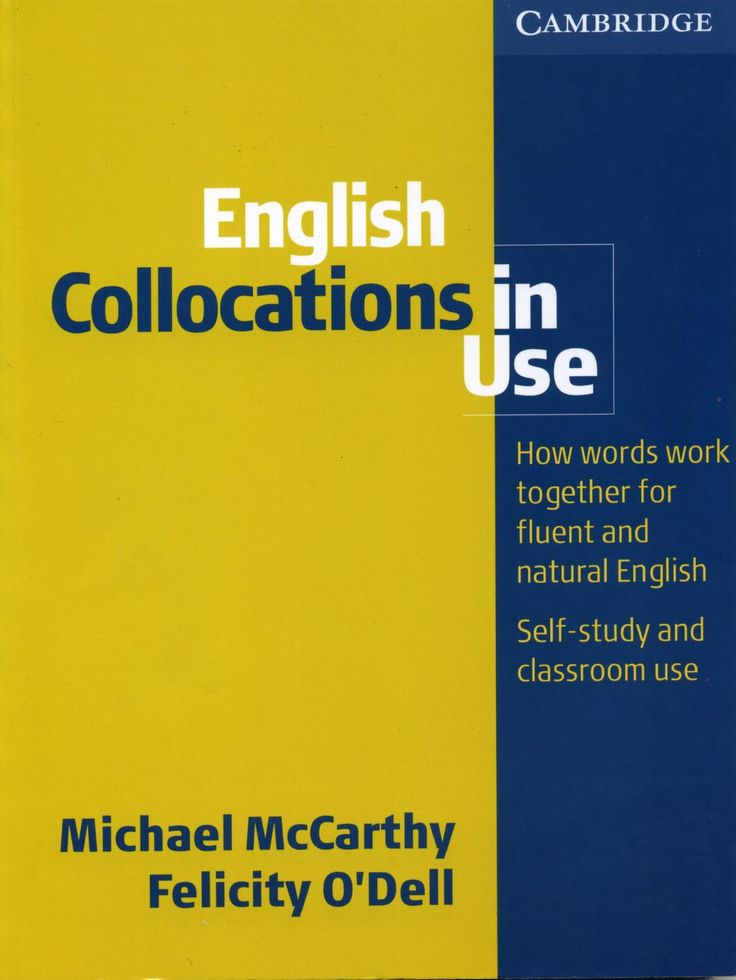 Cambridge - English Collocations in Use (Intermediate) (2005) by marta lecue garcia - issuu