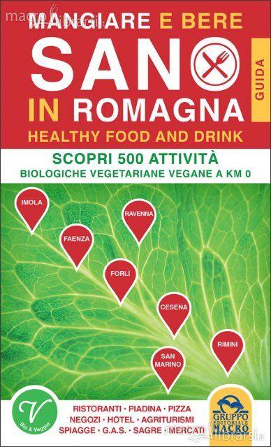 La Fiera delle Vanità: Mangiare e Bere sano in Romagna