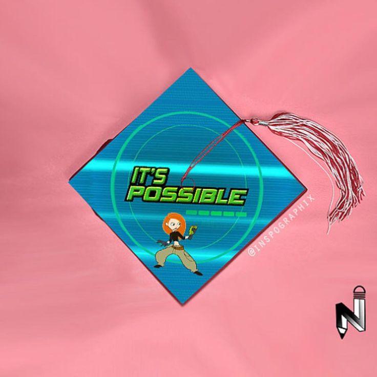 Kim Possible, it's possible grad Cap design // follow us @motivation2study for daily inspiration