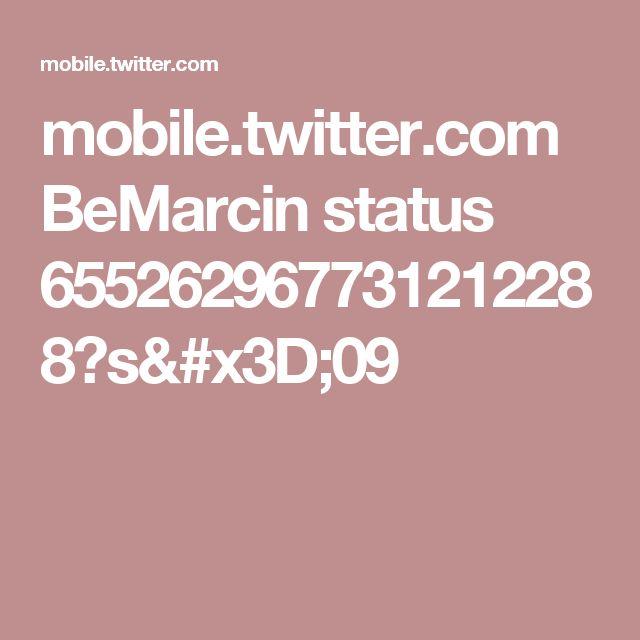 mobile.twitter.com BeMarcin status 655262967731212288?s=09