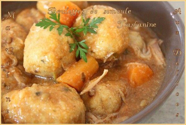 Plat kabyle : boulettes de semoule tiasbanine