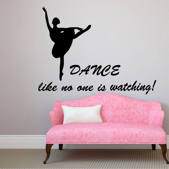 Girl Dance Like No One Is Watching Interior Design Dorm Art Wall Decor Girl Bedroom Decor Sticker Decal size 22x35 Color