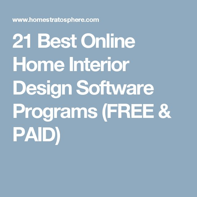 21 Best Online Home Interior Design Software Programs FREE PAID