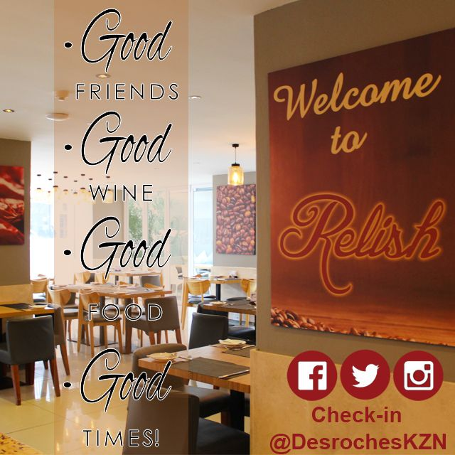 #goodfood, #goodwine, #goodfriends, equally #goodtimes sums up #RelishRestaurant at #DesrochesHotelKZN !   #Restaurant #KZNsouthcoast #Hospitality