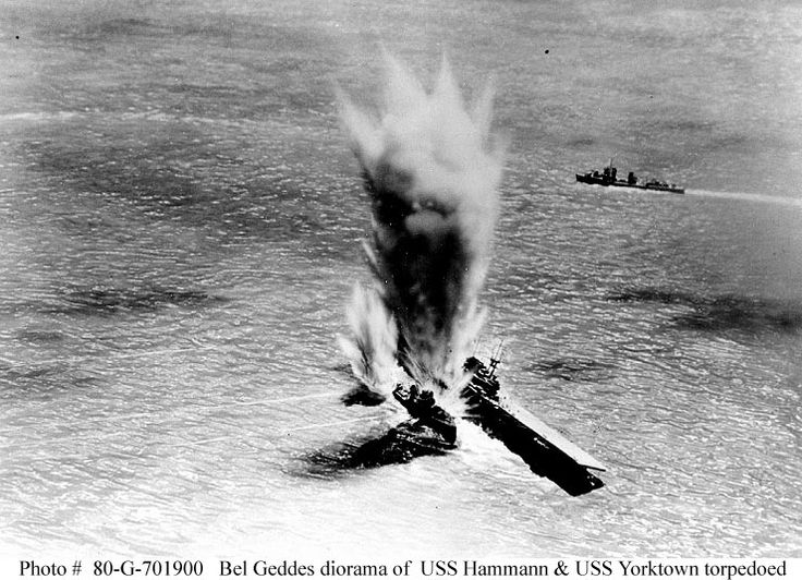 Battle of Midway, June 1942  Diorama by Norman Bel Geddes, depicting the torpedoing of USS Hammann (DD-412) and USS Yorktown (CV-5) by Japanese submarine I-168, during the afternoon of 6 June 1942.