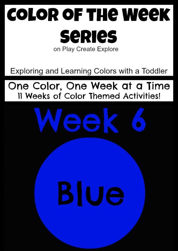 Color of the Week: Blue! Lots of fun ideas for exploring the color BLUE!