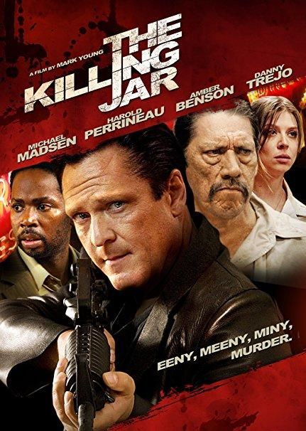 Michael Madsen & Harold Perrineau & Mark Young-The Killing Jar