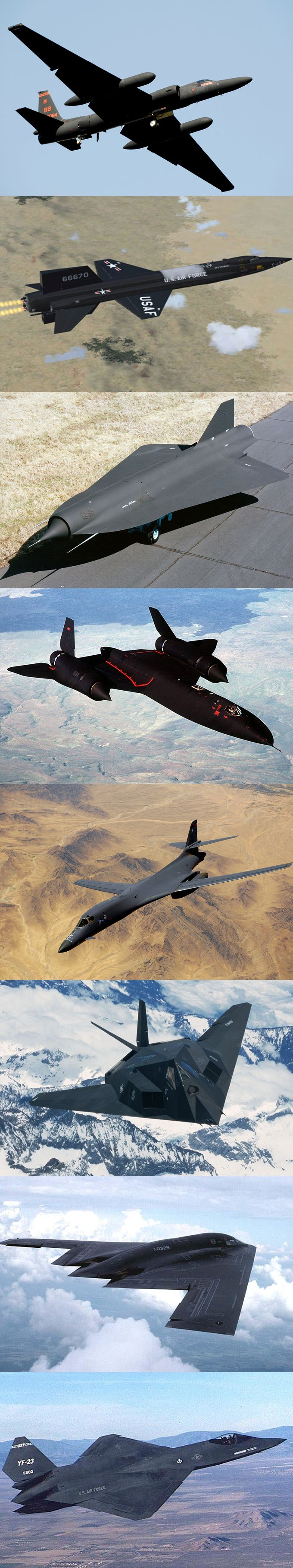 'Black' planes / 1957 Lockheed U-2 Dragon Lady / 1959 North American X-15 / 1964 Lockheed D-21 / 1966 Lockheed SR-71 Blackbird / 1974 Rockwell B-1 Lancer / 1983 Lockheed Martin F-117 Nighthawk / 1989 Northrop Grumman B-2 Spirit / 1990 Northrop YF-23 Black Widow II / stealth X-planes