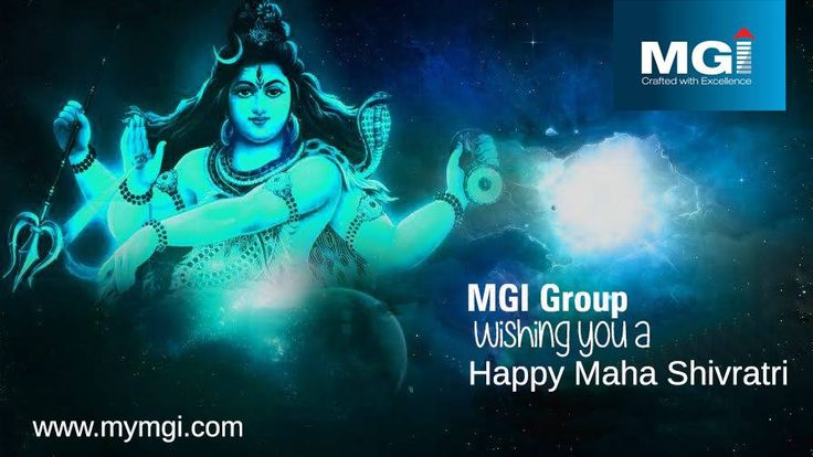 #MGIGroup, wishing you all A VERY #HAPPY #MAHA #SHIVRATRI. May #Lord #Shiva #bless you with #happiness & #success. www.mymgi.com