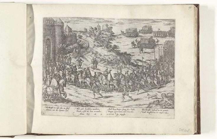 Frans Hogenberg | Aankomst van de hertog van Alva te Brussel, 1567, Frans Hogenberg, 1567 - 1570 | Aankomst van de hertog van Alva te Brussel, 22 augustus 1567. Alva te paard arriveert met zijn leger bij de poort van de stad. Met onderschrift van 8 regels in het Duits. Genummerd: 8.