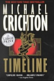 Timeline - Michael Crichton - One of my all time favorites.