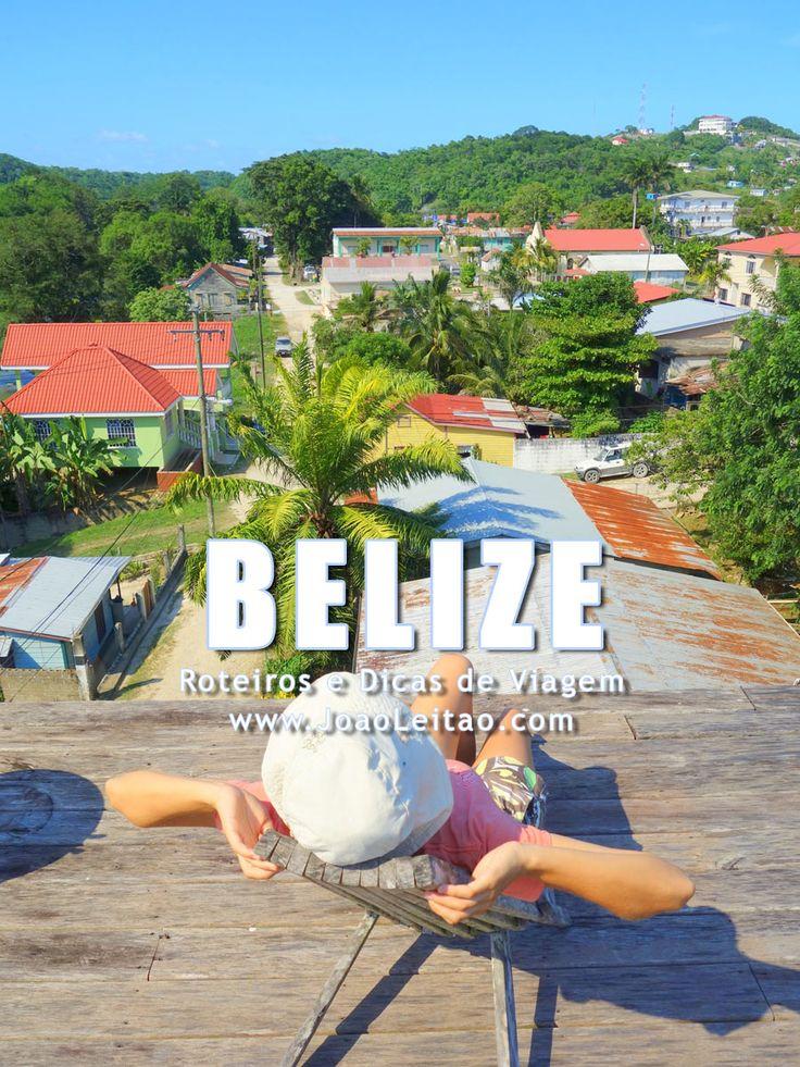 Visitar Belize - Roteiros e Dicas de Viagem