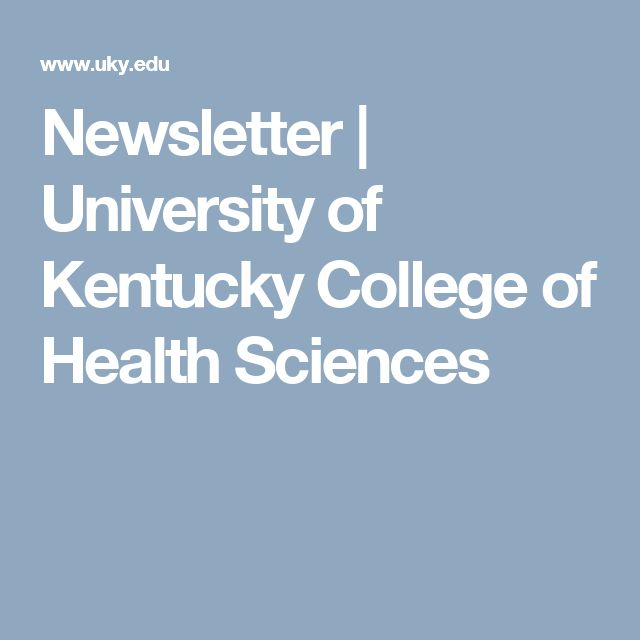 Newsletter | University of Kentucky College of Health Sciences