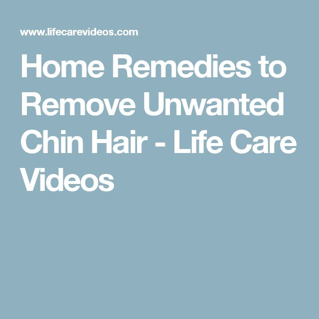 Home Remedies to Remove Unwanted Chin Hair - Life Care Videos