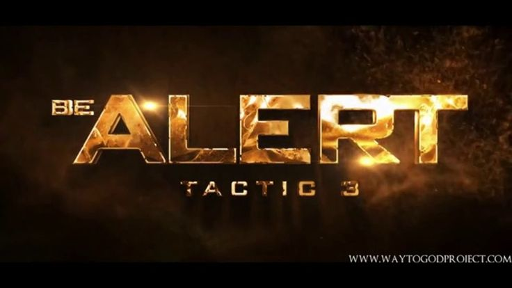 WayToGod Allah Series - Tactic 3 - Be Alert