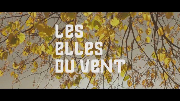Teaser Les Elles du Vent on Vimeo Vidéastes :  Marian et Nielsen Landriève Hélène Marchand