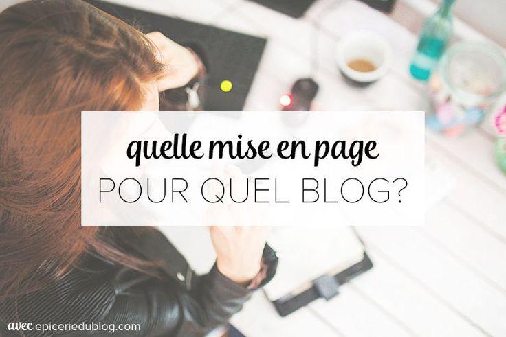 Rappel des bases ergo: Comment choisir la bonne mise en page de #blog? #blogueuse #blogging
