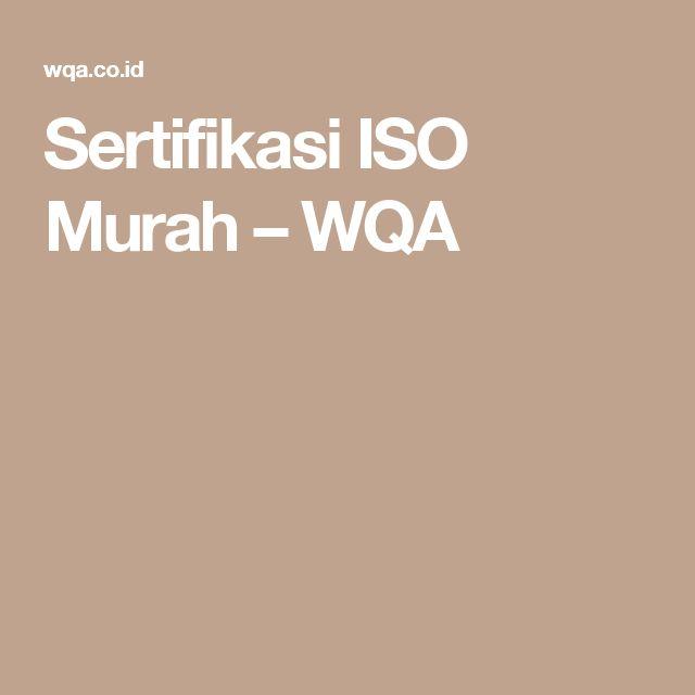 Sertifikasi ISO Murah – WQA