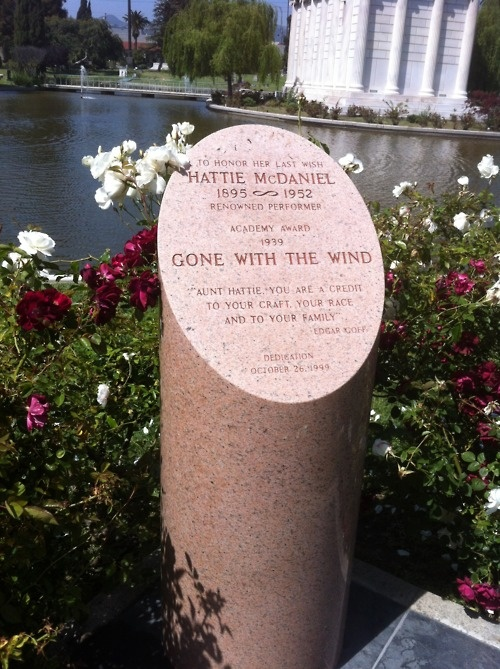 At the time of Hattie's death, only whites were allowed to be buried in the cemetery, so her final wishes to be buried there were ignored. Instead, she was buried in the Rosedale Cemetery.  Hattie was an American Actress, famous not only for her role of Mammy in Gone With the Wind, but as the first African-American actress to win an Academy Award.  The monument stands at the Hollywood Forever cemetery, erected in 1999 by the new owners as a sort of apology for not honoring her final wish.