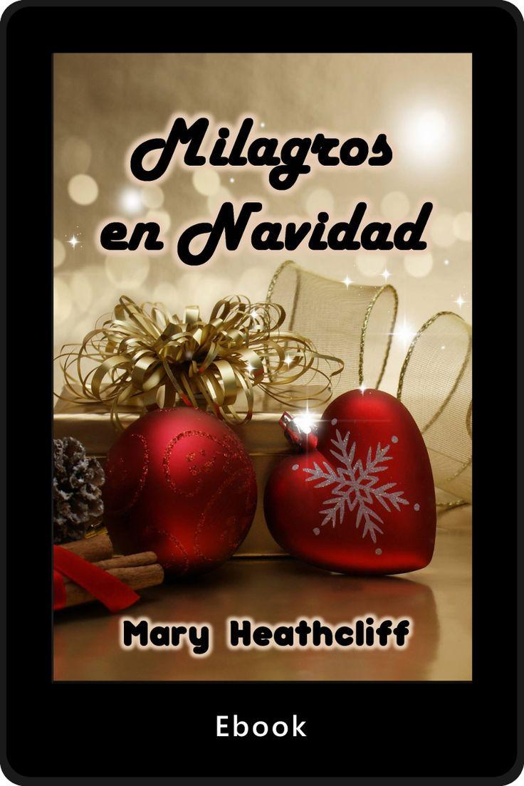 En Navidad siempre ocurren los más hermosos milagros.http://maryheathcliff.weebly.com/milagros-en-navidad.html