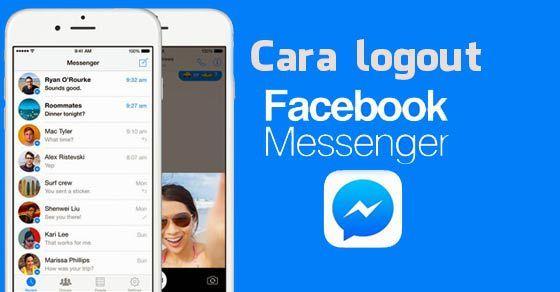 Cara Keluar Dari Facebook Messenger Pada Android