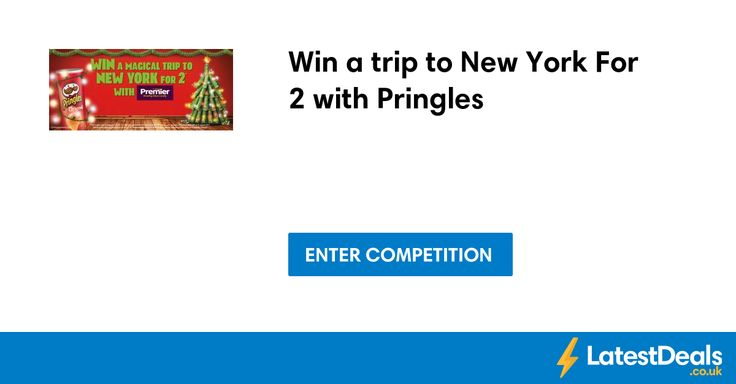 Win a trip to New York For 2 with Pringles at Premier-stores