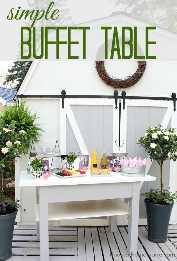 BUFFET TABLE - How to set a simple buffet table #ad