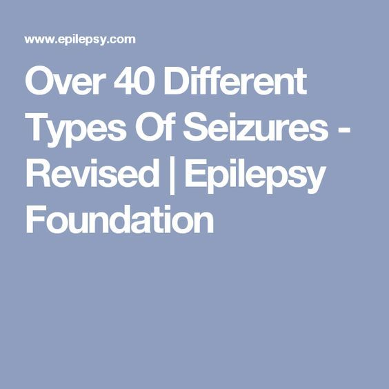 17 ideas about types of epilepsy on pinterest epilepsy for Different foundation types