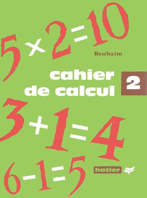 Benhaïm Cahier de calcul CP 2