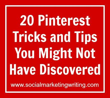20 Pinterest Tips and Tricks You Might Not Have Discovered