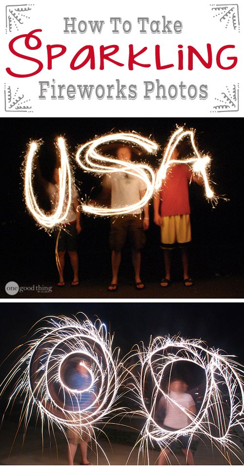 How To Take Sparkling Fireworks Photos from One Good Thing by Jillee