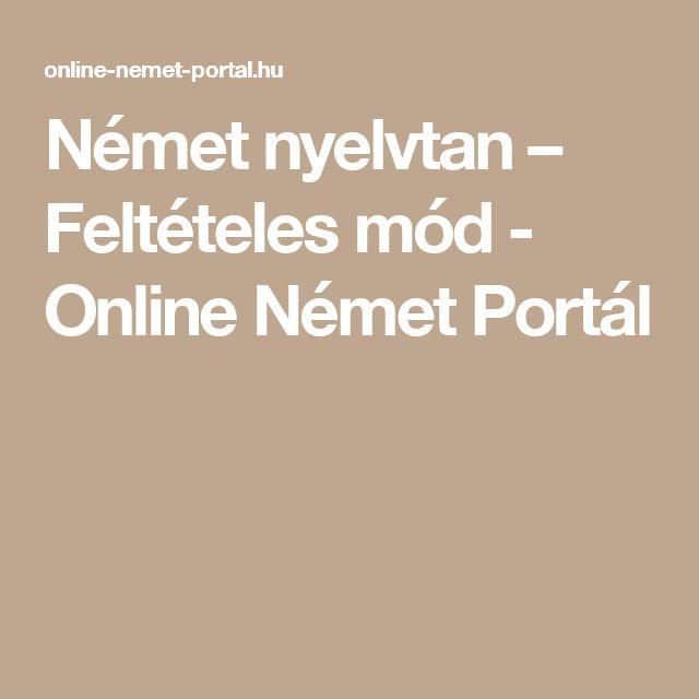 Német nyelvtan – Feltételes mód - Online Német Portál