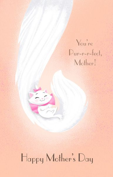 Disney Mothers Day Cards Sure to Warm Your Heart. My favorite because my little girl loves Marie