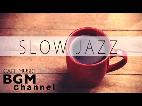 Relaxing Jazz Music - Piano & Saxophone Jazz Music - Chill