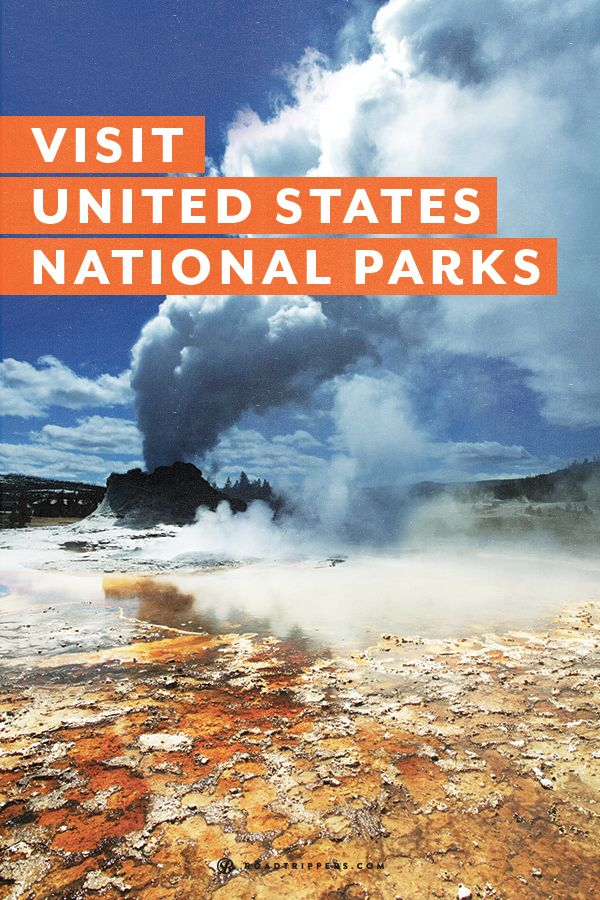 Use this bucket list to choose which US National Parks you want to visit this summer!