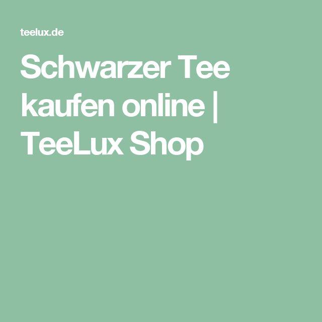 Schwarzer Tee kaufen online   TeeLux Shop
