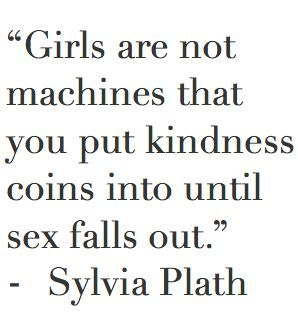 "Okay I love this quote but it //is not Plath//.okay she never said this (I can't rember who did but just google it okay). It became attributed to Plath because of the tumblr ""incorrectsylviaplathauotes"" and yet people still think it's correct oh my god"