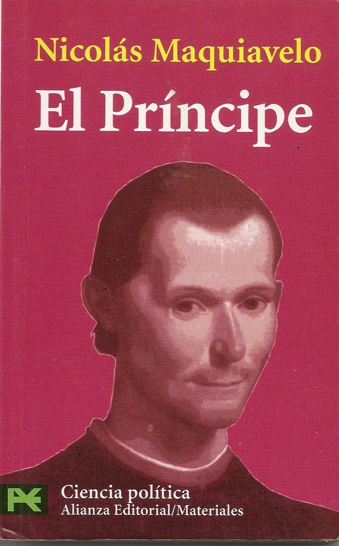 Nuestros queridos libros: El Príncipe de Maquiavelo. Una joya de la literatura universal. *****