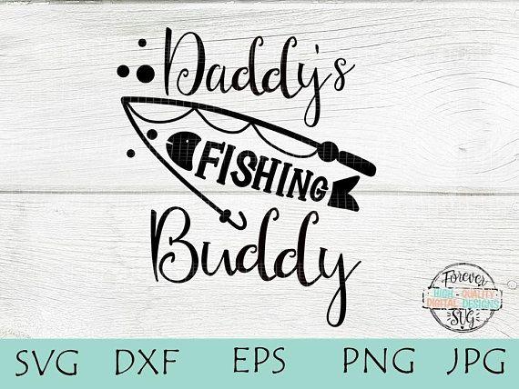 Download Daddy S Fishing Buddy Svg Free Novocom Top