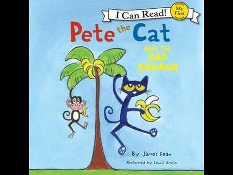 """Pete the Cat And The Bad Banana - YouTube - Core words """"not, no"""""""