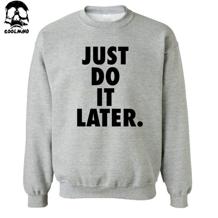 top quality cotton blend just do it later print men hoodies crewneck mens hoodies and sweatshirts