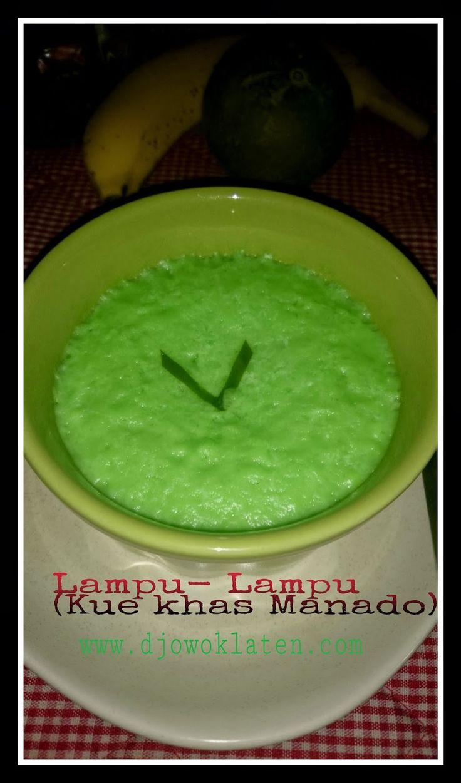 Rumah Makan DJOWO KLATEN: LAMPU LAMPU ( kue Manado)